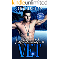 How to Catch a Vet: an opposites attract MM Romance (Chester Falls Book 6)
