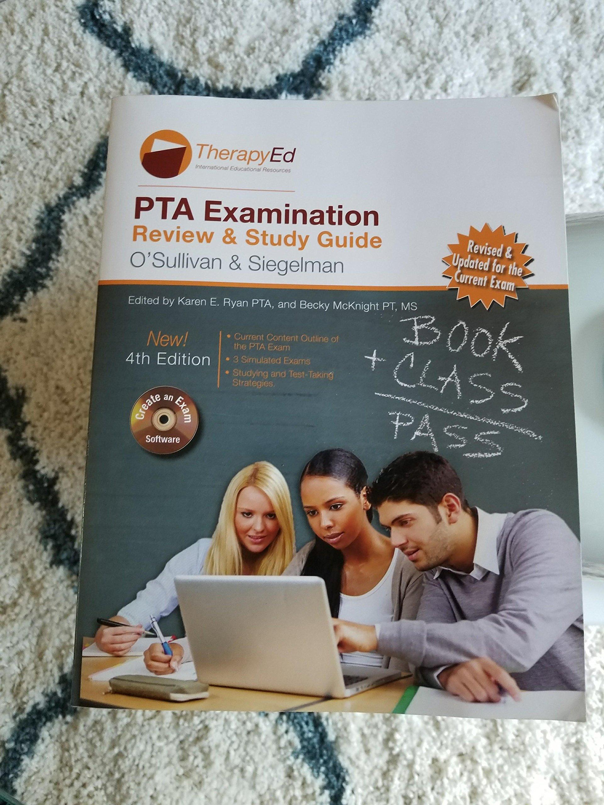 Pta Examination Review And Study Guide 4th Edition O Sullivan Siegelman 9780984339372 Amazon Com Books