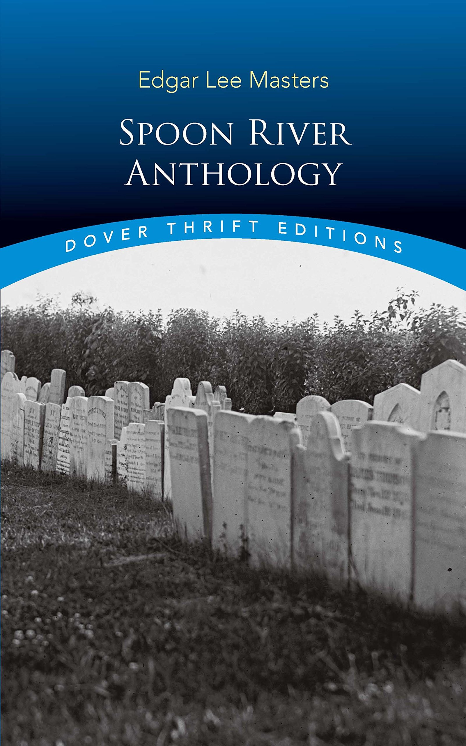 Spoon River Anthology (Dover Thrift Editions): Amazon.es: Edgar Lee Masters: Libros en idiomas extranjeros