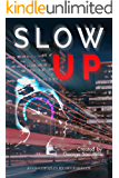 Slow Up (Hire a Muse Book 2)