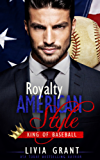 Royalty, American Style: King of Baseball (English Edition)
