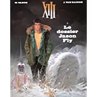 XIII - Nouvelle collection - tome 6 - Le dossier Jason Fly
