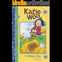 A Happy Day (Katie Woo)