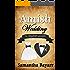 An Amish Wedding: The English Groom: Amish Love (Amish Bakery Series Book 2)