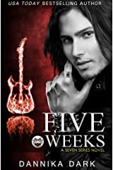 Five Weeks (Seven Series Book 3) Kindle Edition