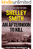 An Afternoon to Kill
