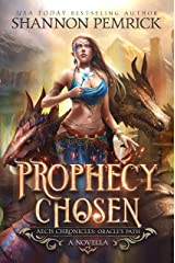 Prophecy Chosen: An Oracle's Path Novella Kindle Edition