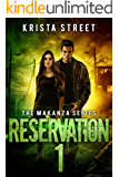 Reservation 1: Book #2 in The Makanza Series