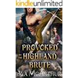 Provoked by the Highland Brute: A Scottish Medieval Historical Romance (Tales Of Highland Might Book 3)