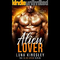 Alien Lover (A Science Fiction Alien Warrior Romance) (The Alien Bride Series Book 3)
