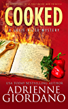 Cooked: Misadventures of a Frustrated Mob Princess (A Lucie Rizzo Mystery Book 5)