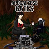 Gearing Up: Apocalypse Gates Author's Cut, Book 3