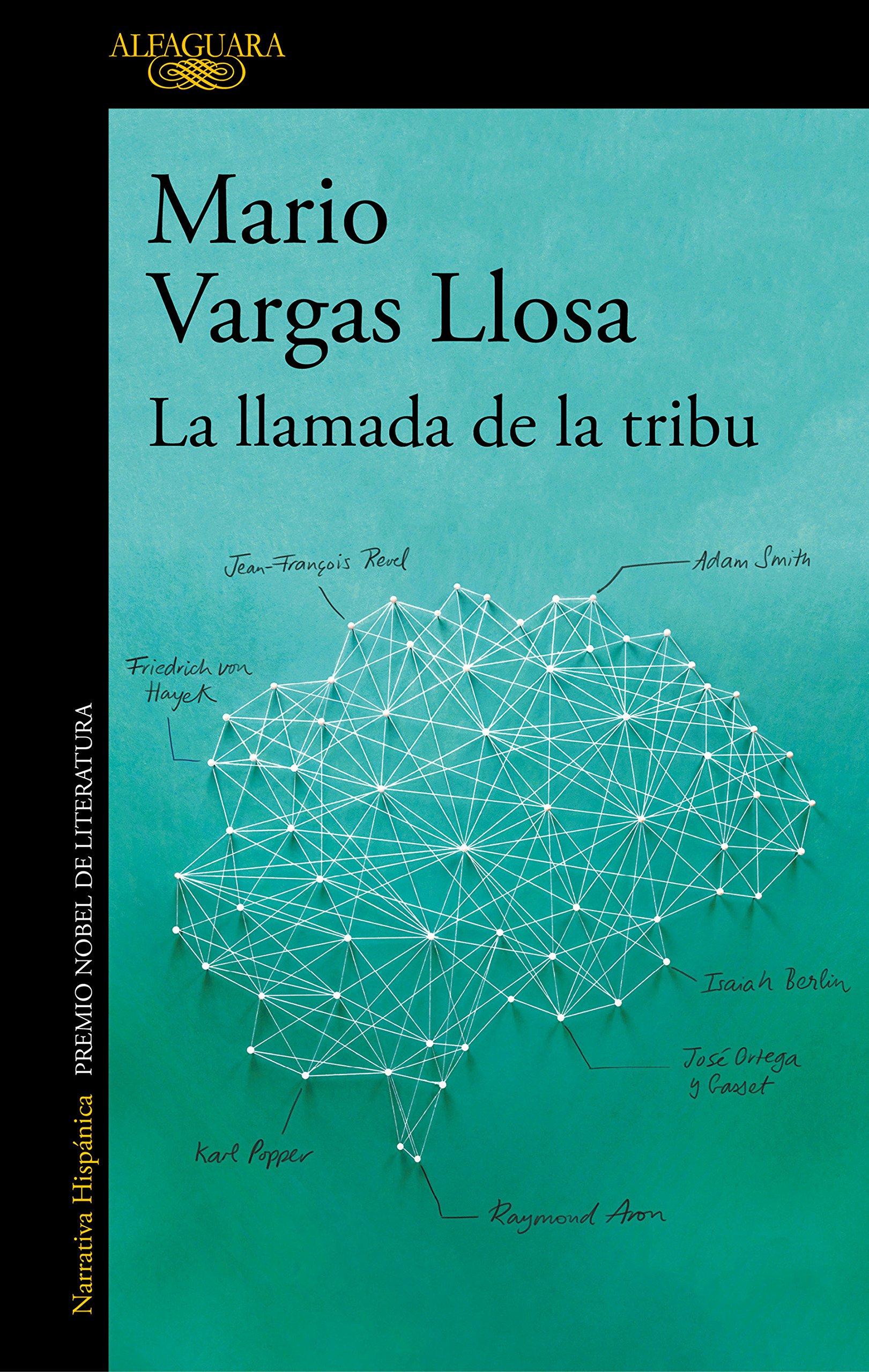 La Llamada de la Tribu / The Call of the Tribe: Amazon.es: Mario Vargas Llosa: Libros