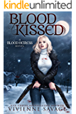 Blood Kissed: An Urban Fantasy Novel (Blood Heiress Book 1)