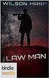 Silo Saga: The Law Man (Kindle Worlds Novella) (Hart's Folly Book 1)