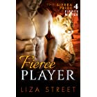 Fierce Player (Fierce Mates: Sierra Pride Book 4)