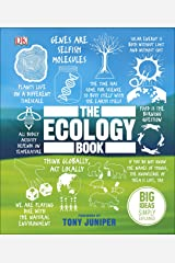 The Ecology Book: Big Ideas Simply Explained Kindle Edition