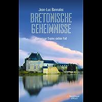 Bretonische Geheimnisse: Kommissar Dupins siebter Fall (Kommissar Dupin ermittelt 7)