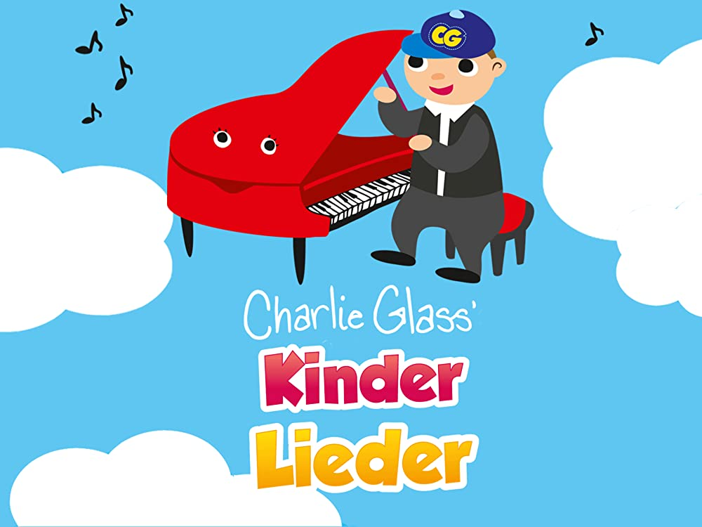 Kinder Lieder (Charlie Glass)