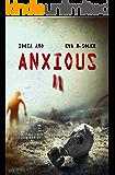 Anxious II (Spanish Edition)