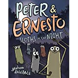 Peter & Ernesto: Sloths in the Night (Peter & Ernesto, 3)