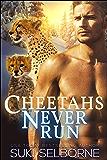 Cheetahs Never Run