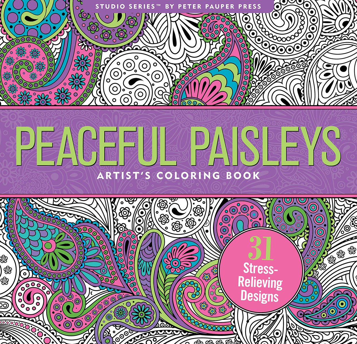 Image for Peaceful Paisleys Adult Coloring Book (31 stress-relieving designs) (Studio)