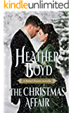 The Christmas Affair (Rebel Hearts Book 3)