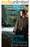 The Seafaring Women of the Vera B (Hearts of Oak Book 1)