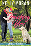 Tracking You (A Redwood Ridge Romance Book 2)