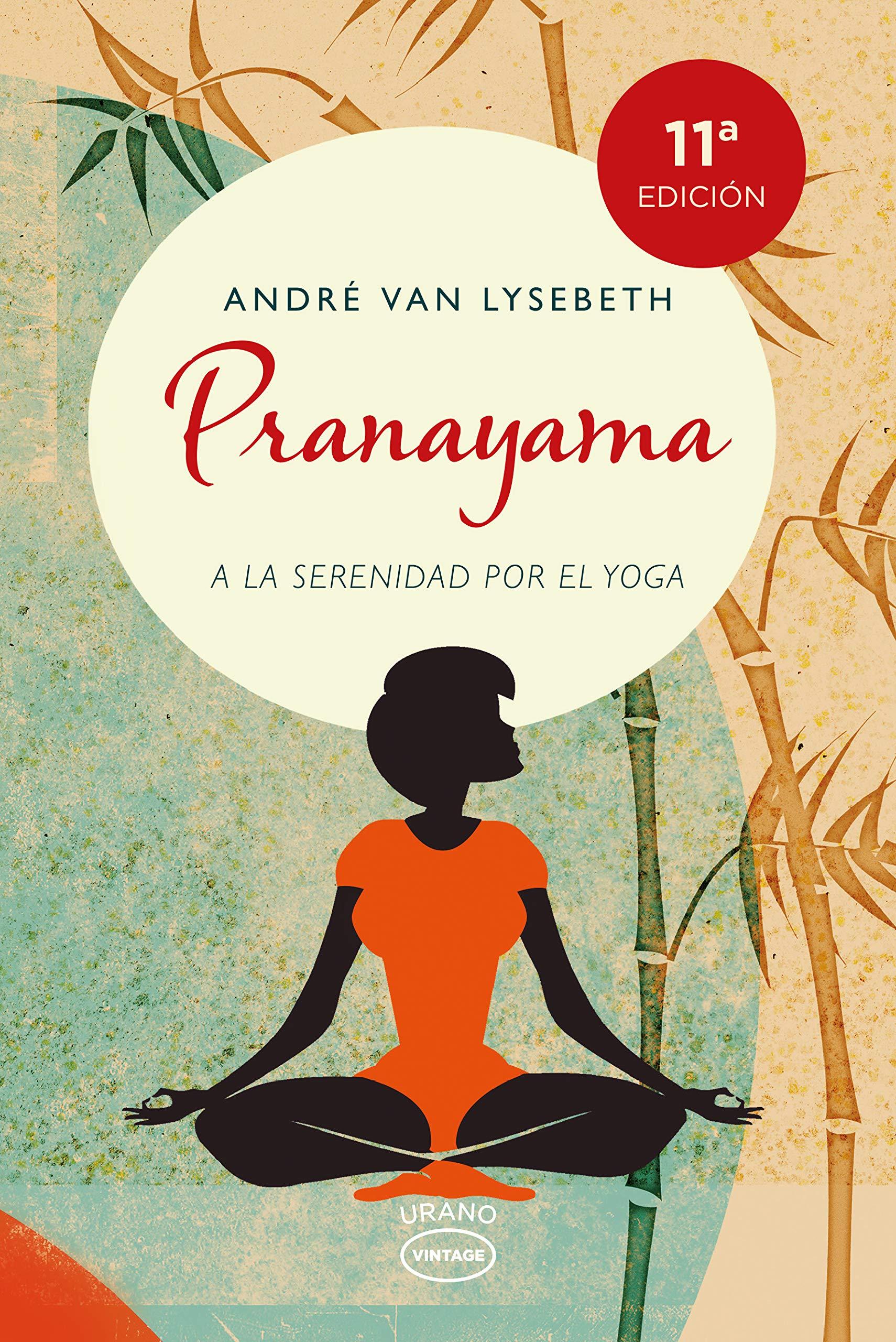 Pranayama (Spanish Edition): Andre Van Lysebeth ...