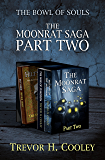 The Moonrat Saga Part Two: Books 1.5, 4, and 5 of the Bowl of Souls (The Bowl of Souls Series)
