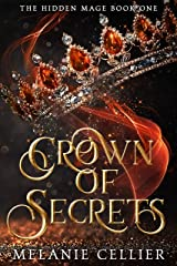 Crown of Secrets (The Hidden Mage Book 1) Kindle Edition