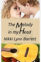 The Melody In My Head (Love and Music in Texas Book 2) Kindle Edition