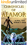 Alpha Test Subject #3435: A Roguelike LitRPG Adventure (Chronicles of Alamor Book 1)