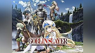 Goblin Slayer - Uncut