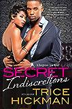 Secret Indiscretions (A Dangerous Love Novel)