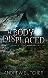 A Body Displaced (Lansin Island Paranormal Mysteries Book 2)