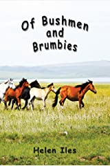 Of Bushmen and Brumbies: Rhythms of the Bush Kindle Edition