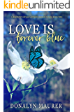 Love Is Forever Blue (The McGinty's of San Antonio Series Book 2)
