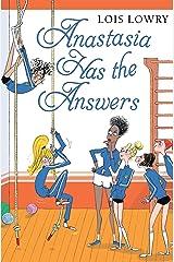 Anastasia Has the Answers (Anastasia Krupnik Book 6) Kindle Edition