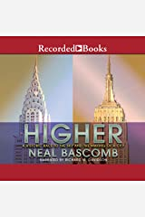 Higher: A Historic Race to the Sky and the Making of a City Audible Audiobook