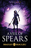 A Veil of Spears (The Song of the Shattered Sands)