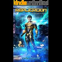 Replication: A Kid Sensation Novel (Kid Sensation #6)