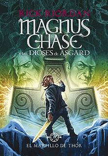 El martillo de Thor (Magnus Chase y los dioses de Asgard 2) (Spanish