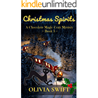 Christmas Spirits: A Chocolate Magic Cozy Mystery - Book 5