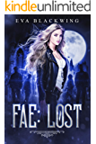 Fae: Lost (Lost Royal Book 1)