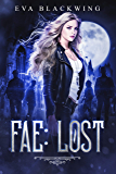 Fae: Lost (Lost Royal Book 1)
