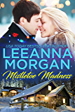 Mistletoe Madness: A Sweet Small Town Christmas Romance (Santa's Secret Helpers Book 2)