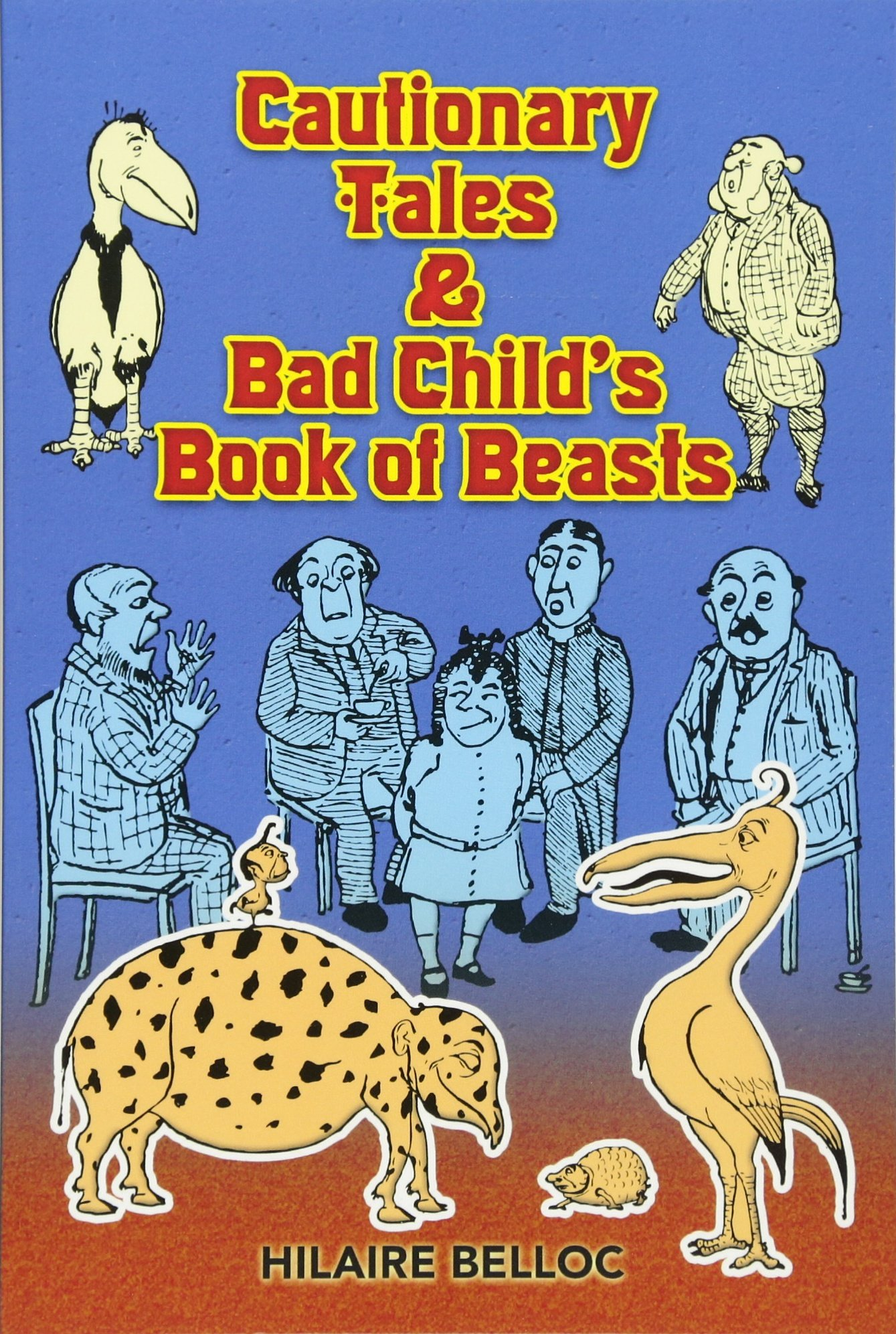 cautionary-tales-bad-child-s-book-of-beasts-dover-children-s-classics